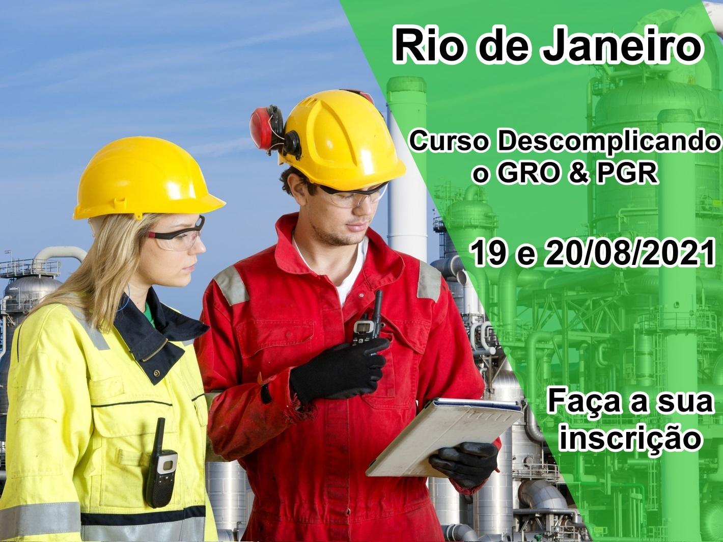 Rio de Janeiro - GRO e PGR