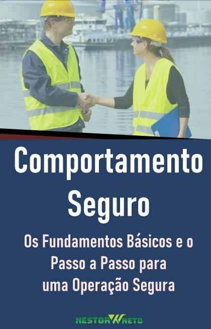 Livro Comportamento Seguro - Os Fundamentos para a Operação Segura